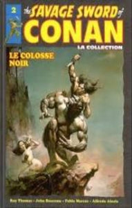 COLLECTIF: The Savage Sword of Conan Tome 2 : Le colosse noir
