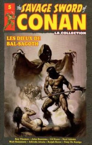 COLLECTIF: The Savage Sword of Conan Tome 5 : Les Dieux de Bal-Sagoth