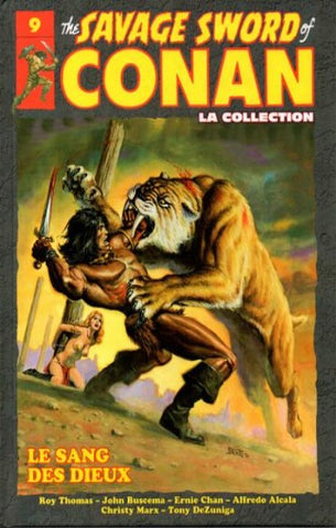 COLLECTIF: The Savage Sword of Conan Tome 9 : Le sang des Dieux