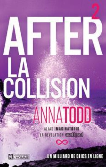 TODD, Anna: After Tome 2 : La collision
