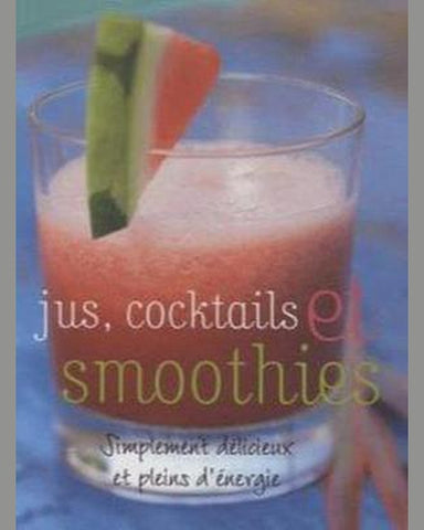 COLLECTIF: Jus, cocktails et smoothies