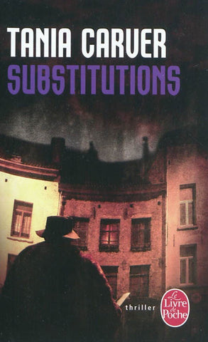 CARVER, Tania: Substitiutions