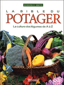 SMITH, Edward C.: La bible du potager