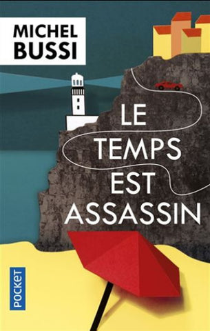 BUSSI, Michel: Le temps est assassin