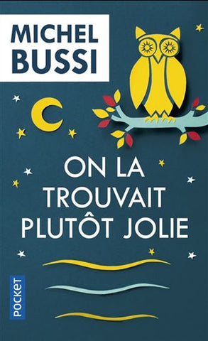 BUSSI, Michel: On la trouvait plutôt jolie