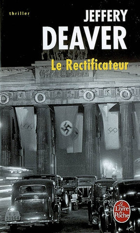 DEAVER, Jeffery: Le Rectificateur