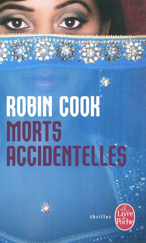 COOK, Robin: Morts accidentelles