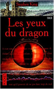 KING, Stephen: Les yeux du dragon