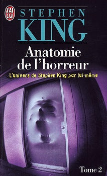 KING, Stephen: Anatomie de l'horreur