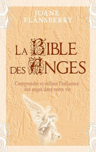 FLANSBERRY, Joane: La bible des anges