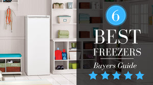 Best Freezer (2020 Review) - Key Features & Complete Buying Guide