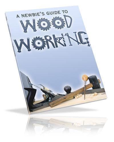 A Newbie's Guide To Wood Working