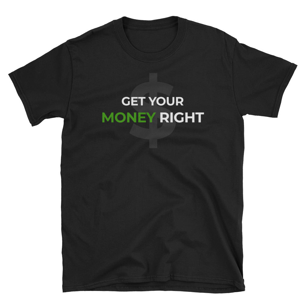 Get Your Money Right T-Shirt
