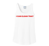 """I Can Clean That"" Tank Top"
