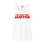 I'm Just the Janitor Tank