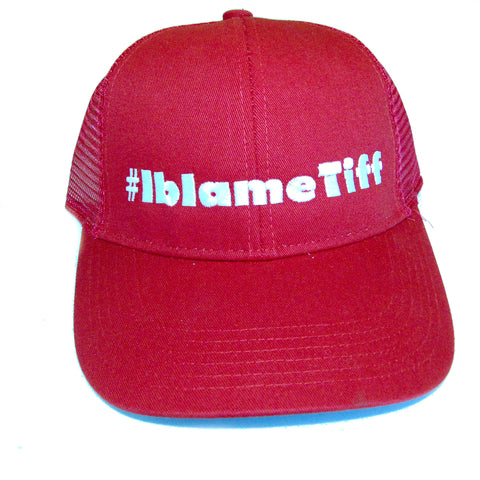 #IBlameTiff Trucker Hat