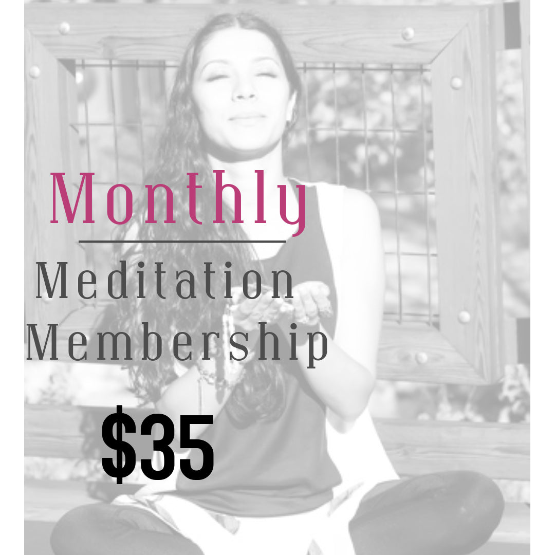 Monthly Meditation Membership