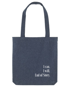 Recycelte Zero Waste Tragetasche - I can. I will. End of Story.
