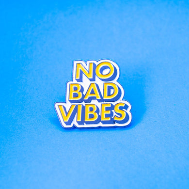Pin No Bad Vibes