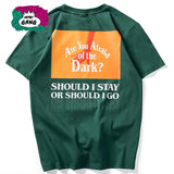 """ Afraid of the Dark "" T-shirt Streetwear"