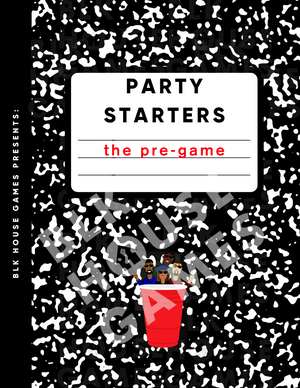 Party Starters: The Pre-Game Ebook