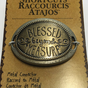 "Blue Moon Beads ShortCuts ""Blessed Beyond Measure"" Metal Connector/Focal Piece, 47 x 34 mm"