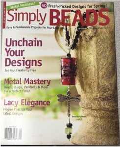 Simply Beads - April 2008 - Metal Madness - 50 Fresh-Picked Designs for Spring Magazine