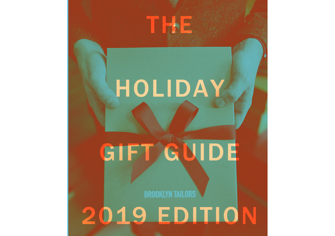 The Brooklyn Tailors Holiday Gift Guide - 2019 Edition