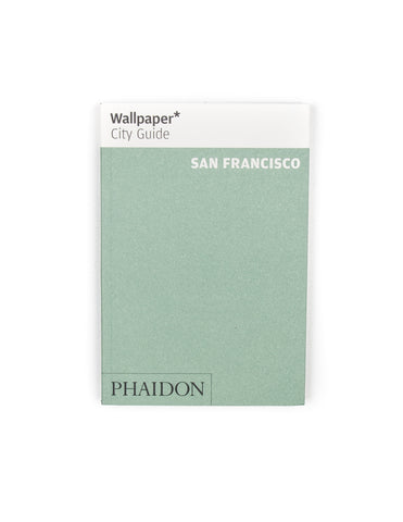 FINAL SALE: PHAIDON - Wallpaper* City Guide San Francisco