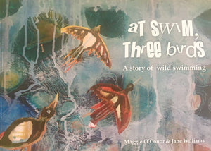 At Swim Three Birds - A Story Of Wild Swimming
