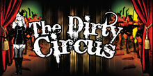 The Dirty Circus | Westival Club, The Mill Times | Fri Oct 25th 10pm