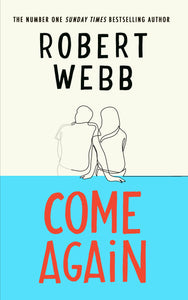 Robert Webb - Come Again