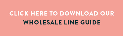 Click here to download our wholesale line guide