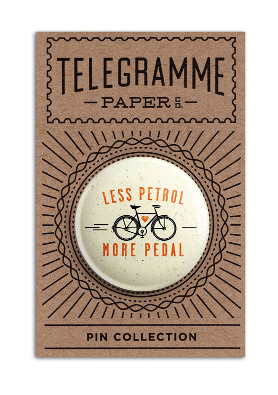 LESS PETROL, MORE PEDAL PIN