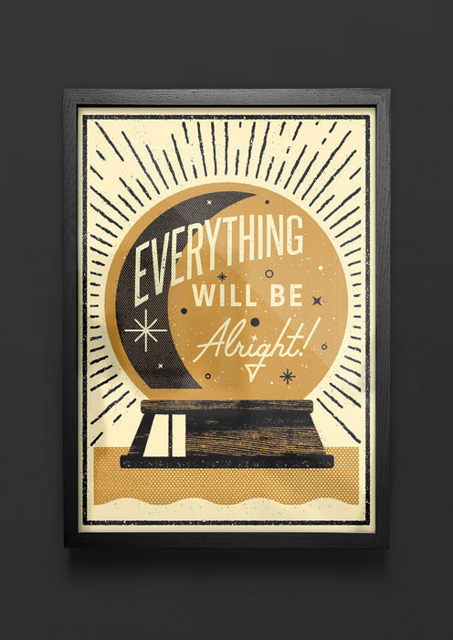 Everything Will Be Alright  - Giclée print