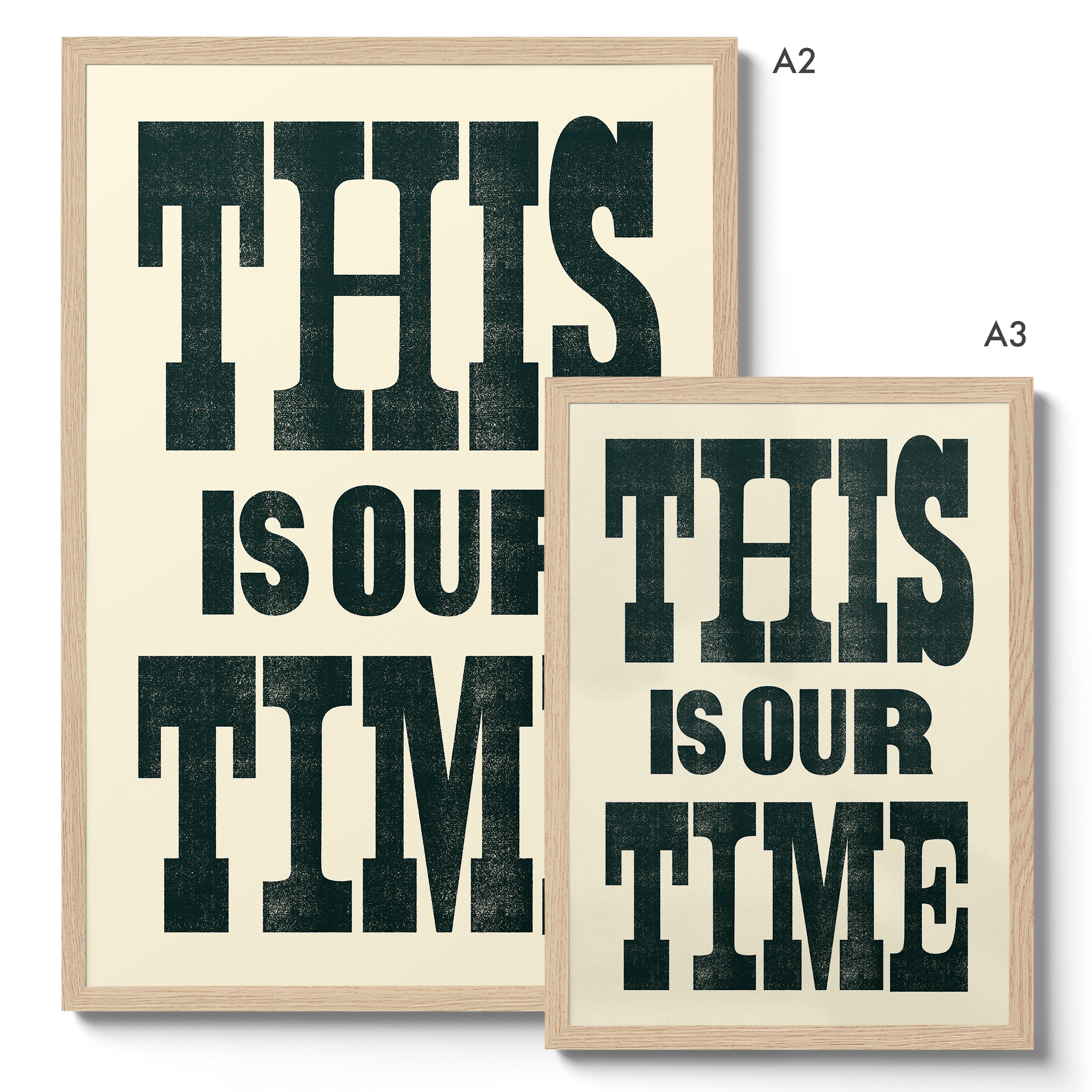This Is Our Time - Giclée Print