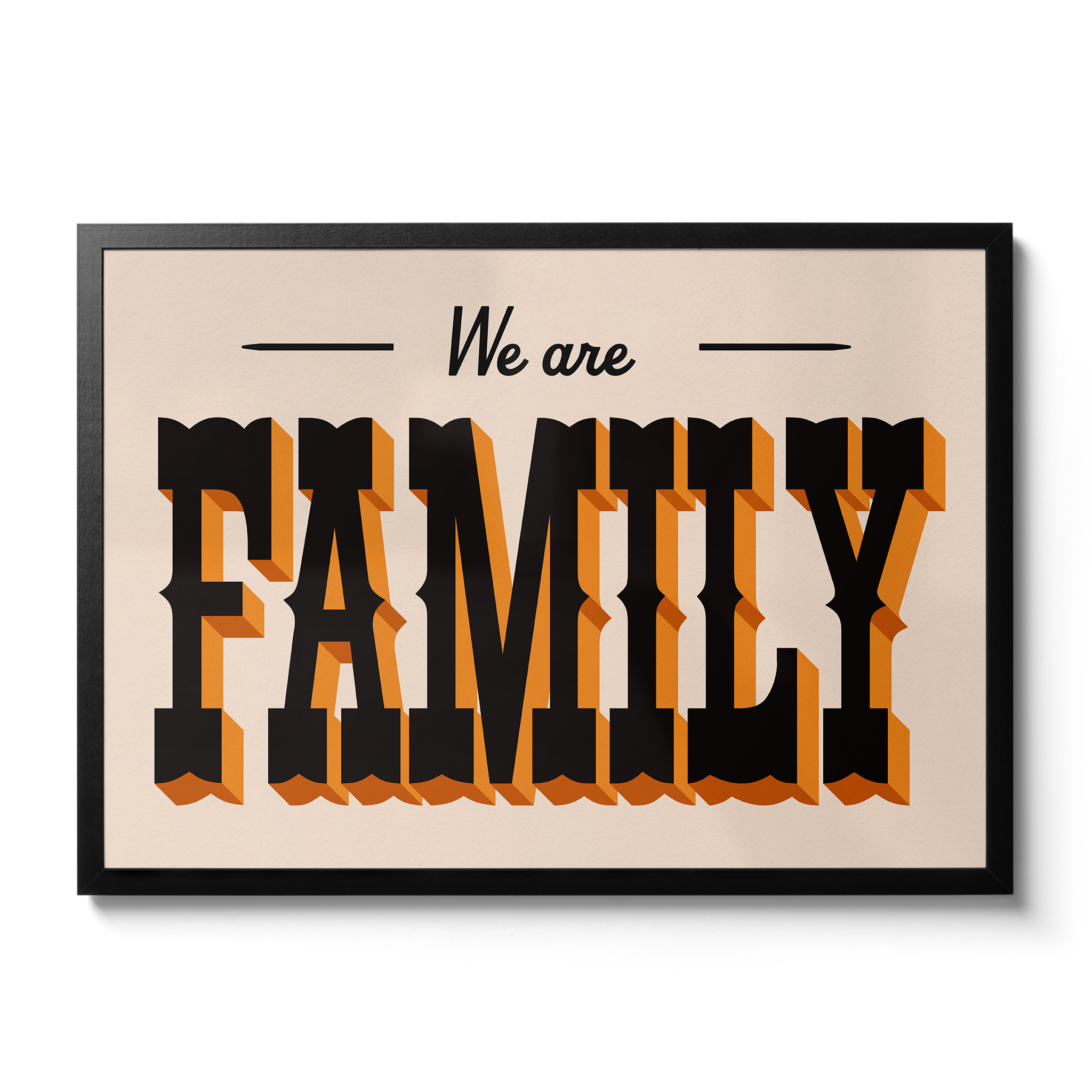 We Are Family - Giclée Print