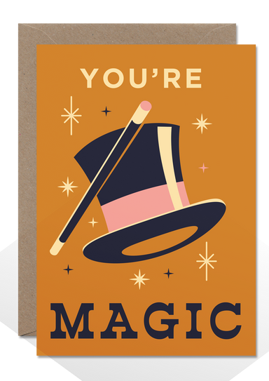 You're magic