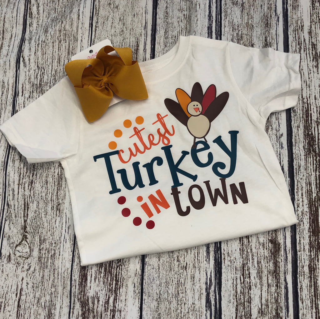 Cutest Turkey In Town Tee