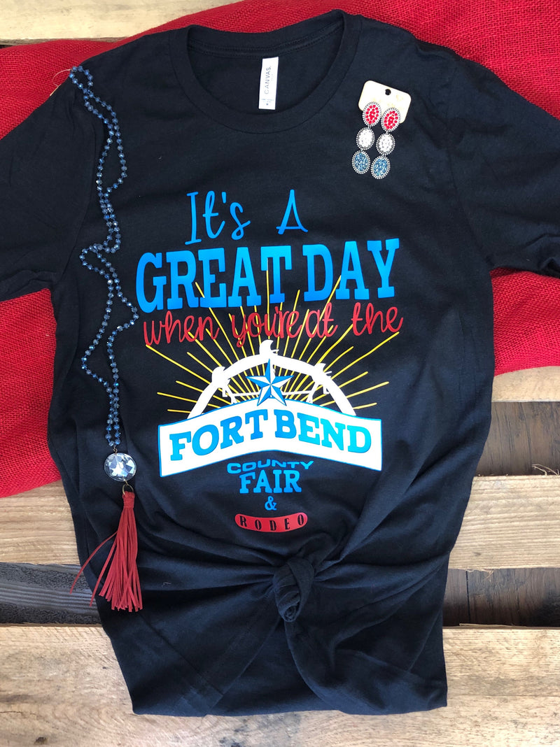 Great Day at The Fort Bend Co Fair Tee