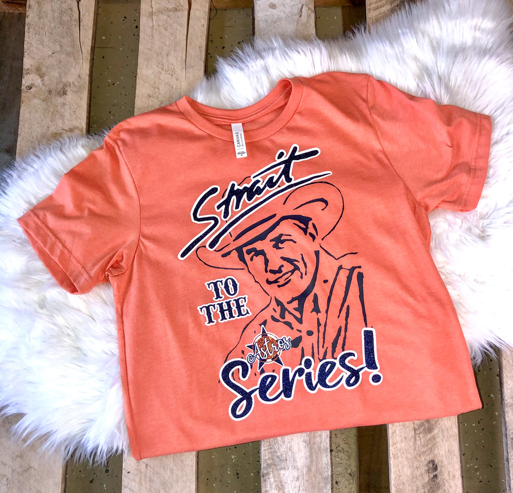 Strait to the Series Orange Tee