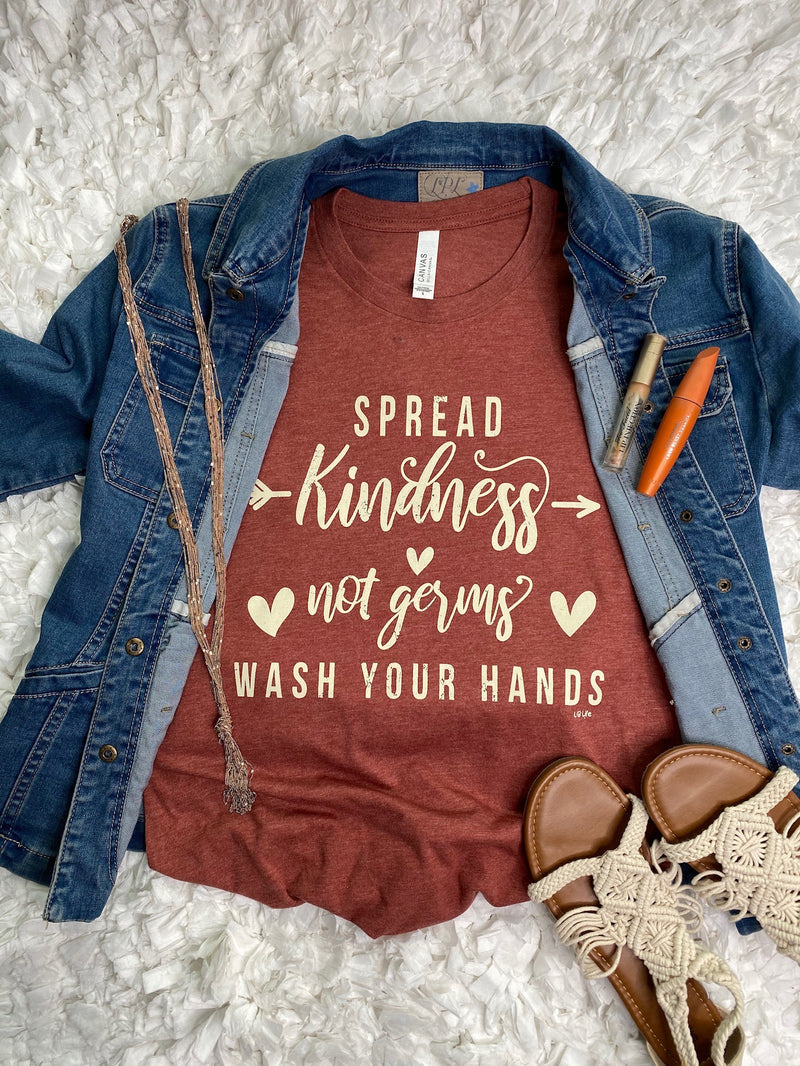 Spread Kindness-Not Germs-Wash Your Hands Tee