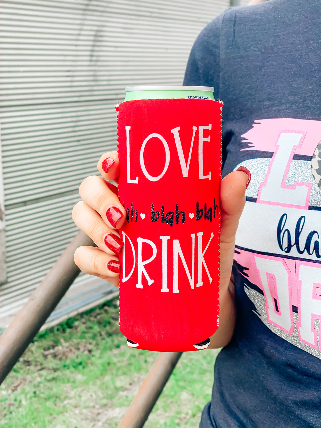 LOVE Blah Blah Blah Drink Koozie Red
