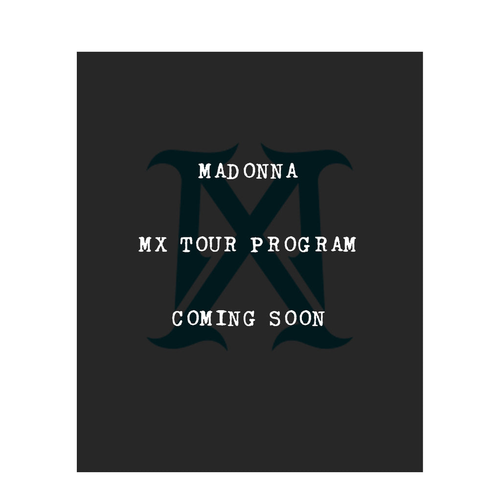 Coming Soon! Madonna MX Tour Program