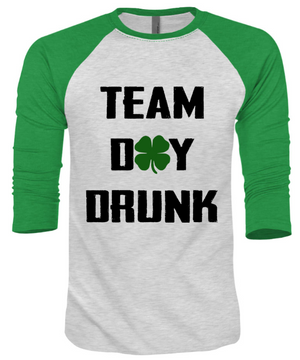 Team Day Drunk 3/4 Sleeve Unisex Raglan