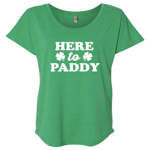 Women's Triblend Here to Paddy Dolman