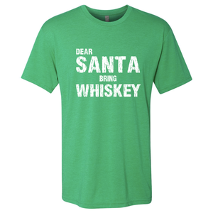 Triblend Men's Dear Santa Bring Whiskey T-Shirt
