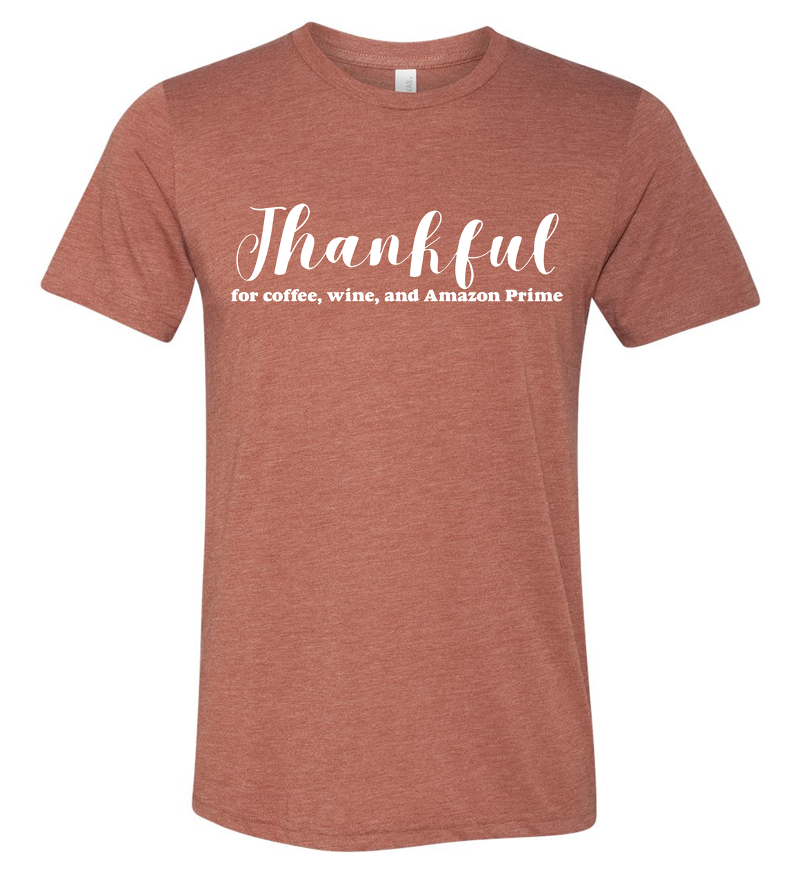 Thankful for Coffee, Wine, and Amazon Prime Unisex T-Shirt