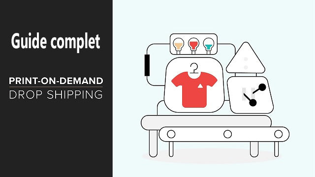Comment faire du Print on Demand ? Guide complet