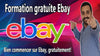 Formation Gratuite Ebay Dropshipping